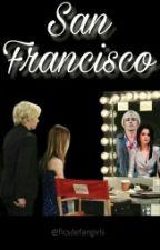 San Francisco - Raura (Ross Lynch y Laura Marano) by ficsdefangirls