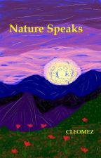 Nature Speaks by cleomez