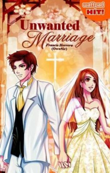 Book 1: Unwanted Marriage (PUBLISHED UNDER LIFEBOOKS)