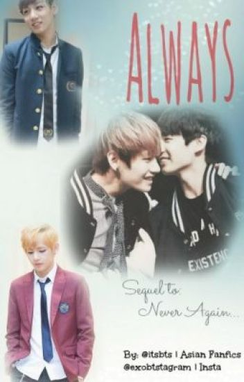 Always (Sequel to: Never Again...)