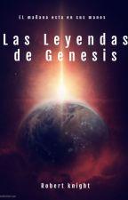 Las leyendas de Genesis by RobertoSaavedraCabal