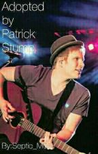 Adopted by Patrick Stump by Septic_Mob