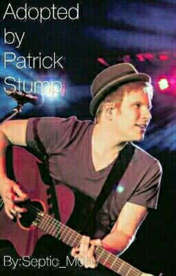 Adopted by Patrick Stump
