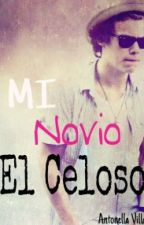 Mi Novio ||El Celoso|| -Harry styles y _____. (SUSPENDIDA) by TheMaddoxGirl