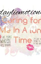 Caring For Me In A Long Time by dayliemotions