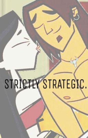 Strictly Strategic