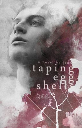 taping eggshells by hopeforhappiness