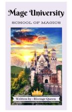 Mage University {School of Magics} by RivengeQueen