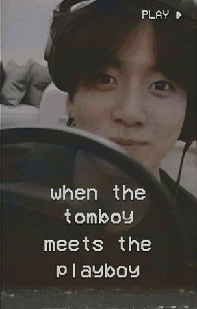 When the Tomboy meets the Playboy by -peachyoongii