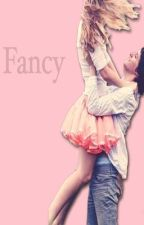 Fancy by instawriters