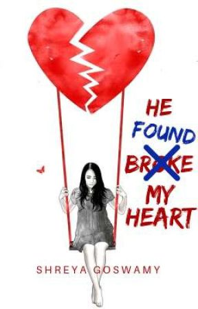 HE FOUND MY HEART by Shreya_VA