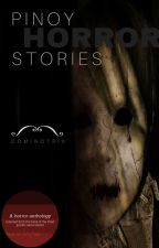 Pinoy Horror Stories by Dominotrix
