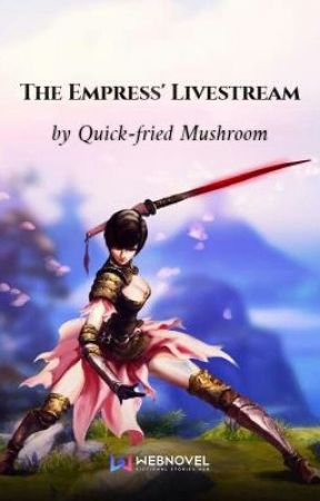 The Empress' Livestream by ShoujoFan17