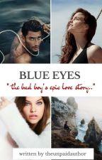 《blue eyes》 by rauralovelynch