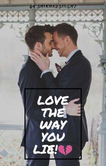 Love the way You lie!💔 (boyxboy)