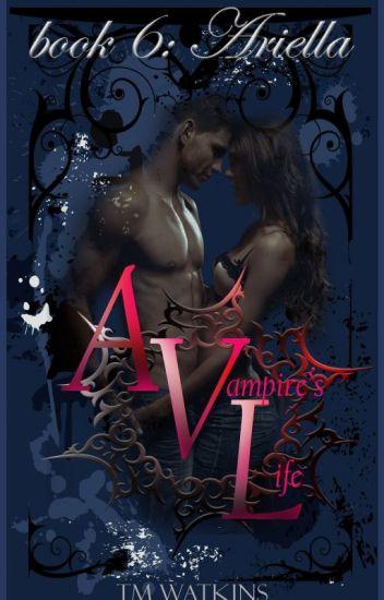 A Vampire's Life Book 6