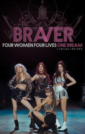 Braver - JENLISA (ongoing) by LiNiLalisa1502