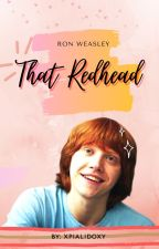 That Readhead - Ron Weasley  by xpialidoxy