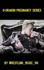 GD Pregnancy Series by wrestling_music_98