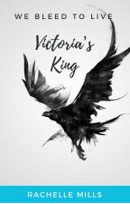 Victoria's King by Whiskeyqueenn
