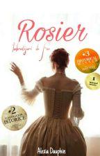 Rosier (Îmbrățișări de Foc) by AleCartea2000