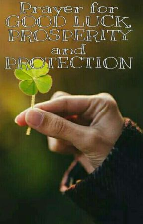 Prayer for Good Luck, Prosperity and Protection - Psalm 91
