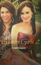 Gilmore Girls 2 by haeliebee