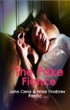 The fake fiance (John Cena love story) by lovemaniac16
