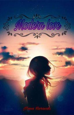 Modern love Pt 1 ( phần 2)