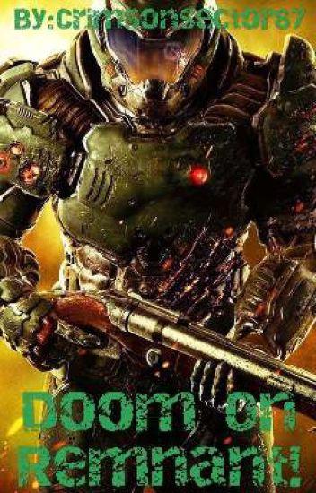 Doom On Remnant:RWBY Harem x Abused DoomGuy Reader - Crimson - Wattpad