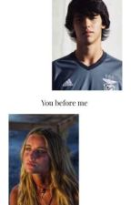 You before me || João Félix  by Soraiam17