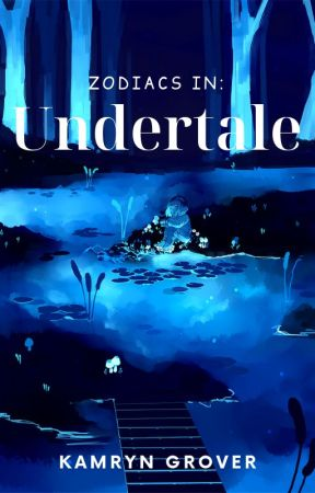 Zodiacs in: UNDERTALE - Sans quotes - Wattpad