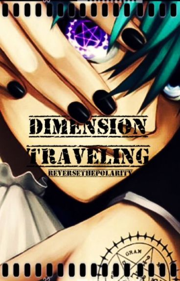 Dimension Traveling (Black Butler x reader)