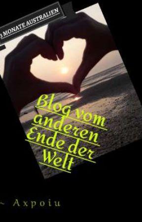 Blog vom anderen Ende der Welt by axpoiu