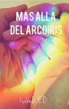 Más allá del arcoiris (MADA #1) by IsabelaEO