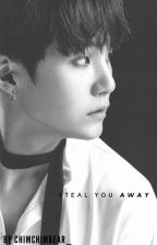 STEAL YOU AWAY // BTS by chimchimbear_