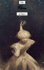 The Rain of Stars by EllieWynter
