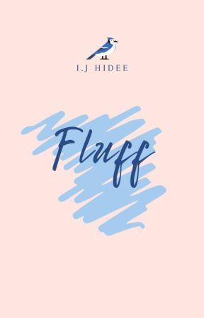Fluff (Boyxboy)✔ by letsgohomehidee