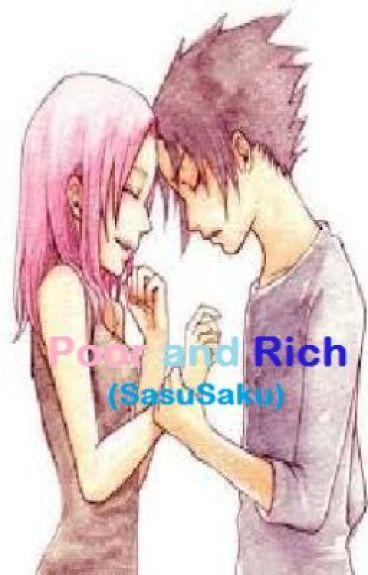 Poor and Rich (SasuSaku)