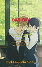 I fell in love with a BAD BOY(on Going)  by TwicePinkVelvetZone