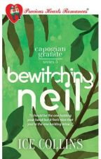 CAPOGIAN GRANDE SERIES 5: Bewitching Neil (PUBLISHED UNDER PHR) by yellowpencil