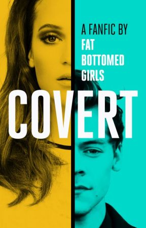 Covert | H.S. by FatBottomedGirls