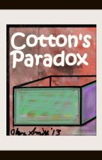 Cotton's Paradox by CottonJones