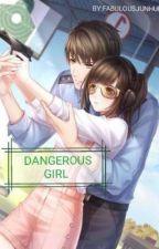DANGEROUS GIRL🔥🔥(Seventeen Jun Fanfic)SLOW UPDATE× by fabulousjunhui
