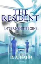 The Resident - Internship Begins by pepperpoodle