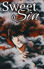 SWEET SIN | YAGAMI LIGHT by pepewriter