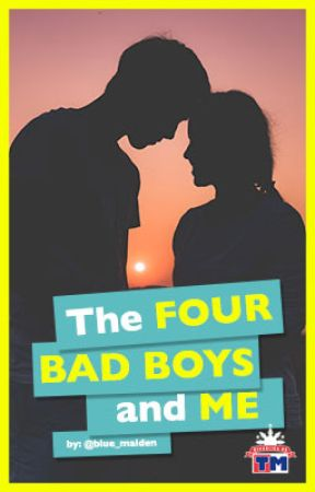 The Four Bad Boys And Me by RepublikaNgTM