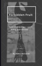 Forbidden Fruit by ajmccarter18