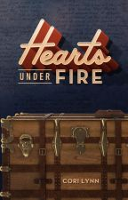 Hearts Under Fire by Cori_Lynn_Author