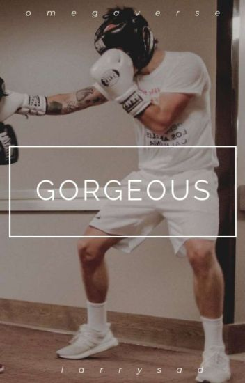 gorgeous • omegaverse (Larry) [LB+HT]